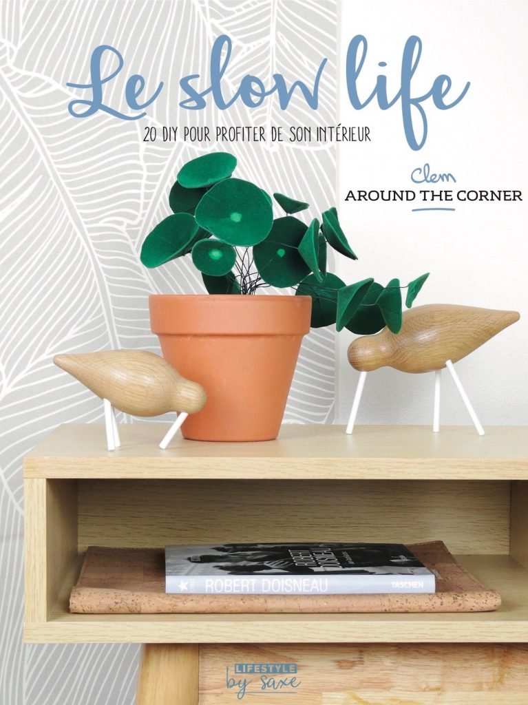 Slow life DIY livre clem around the corner blog deco tutoriel
