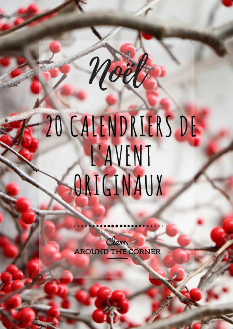 blog deco noel idee calendrier diy Clem Around The Corner