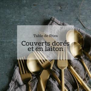 ou trouver couverts dores laiton pas cher design deco noel table