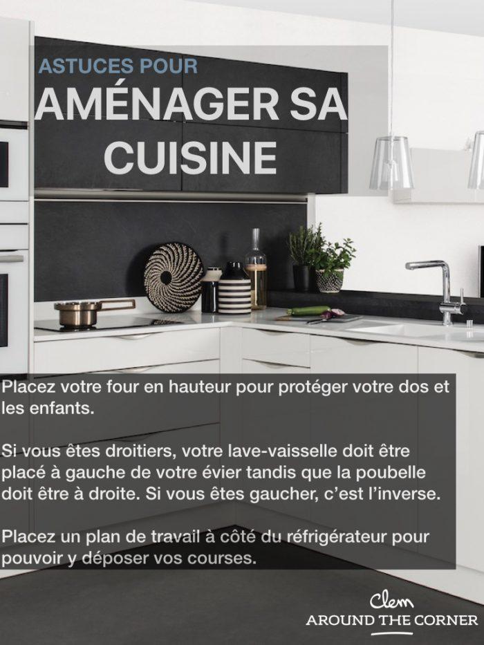 astuces du quotidien aménager sa cuisine règles blog déco clemaroundthecorner