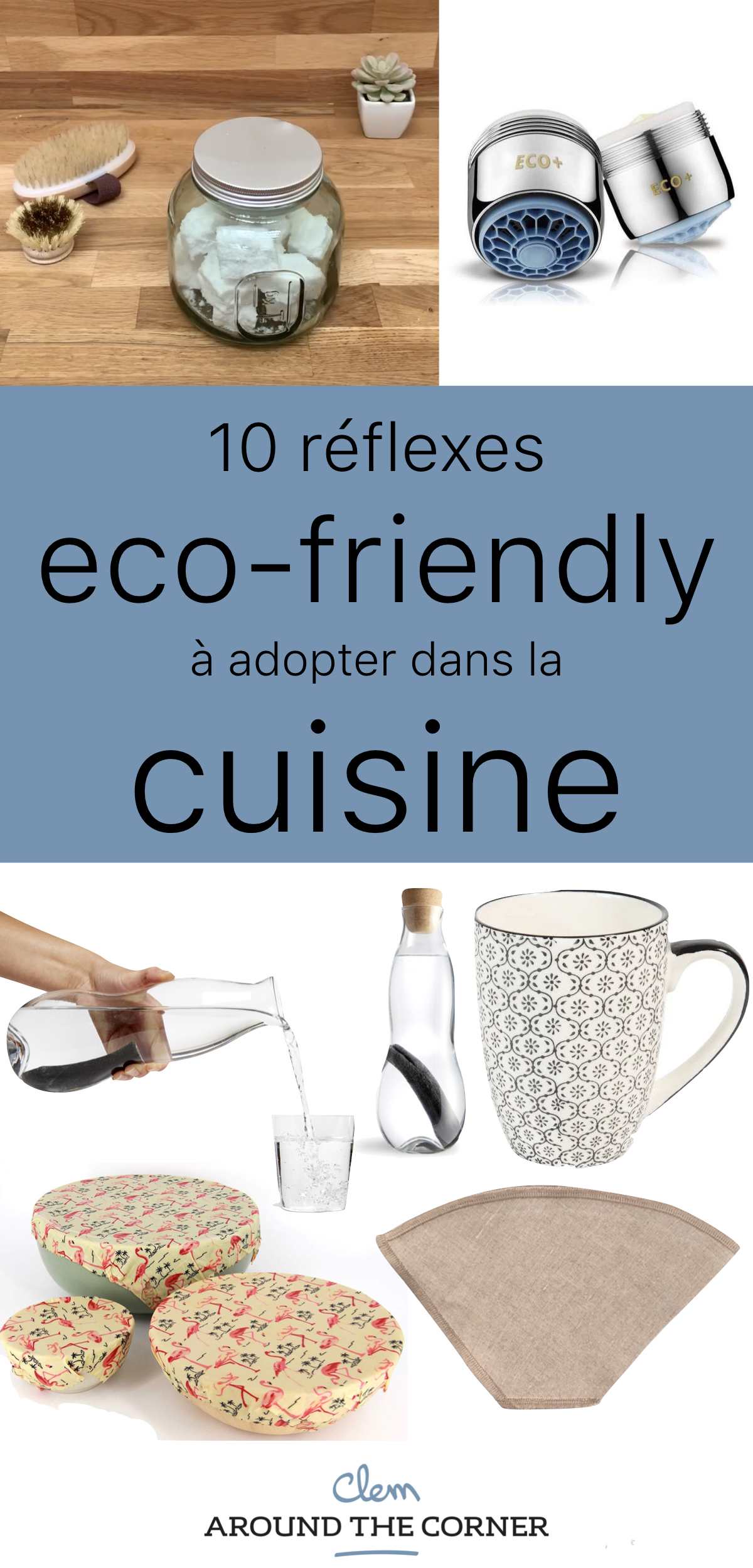 gestes éco-responsables cuisine équipement eco-friendly - blog déco - clem around the corner