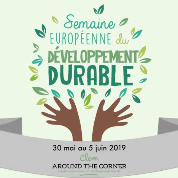 semaine du durable 30 mai 5 juin 2019 clemaroundthecorner goes green